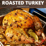 How to cook a Roasted Turkey