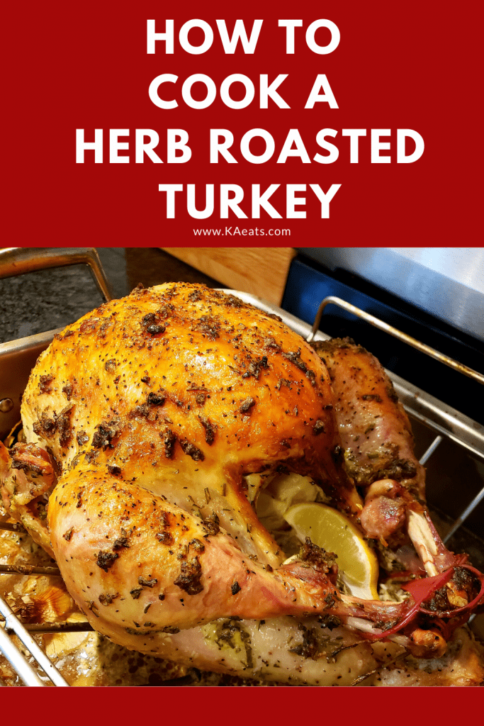 How to Cook a Herb Roasted Turkey