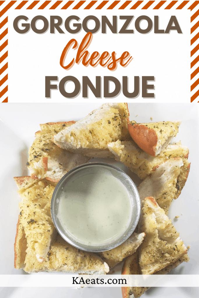 Gorgonzola Cheese Fondue
